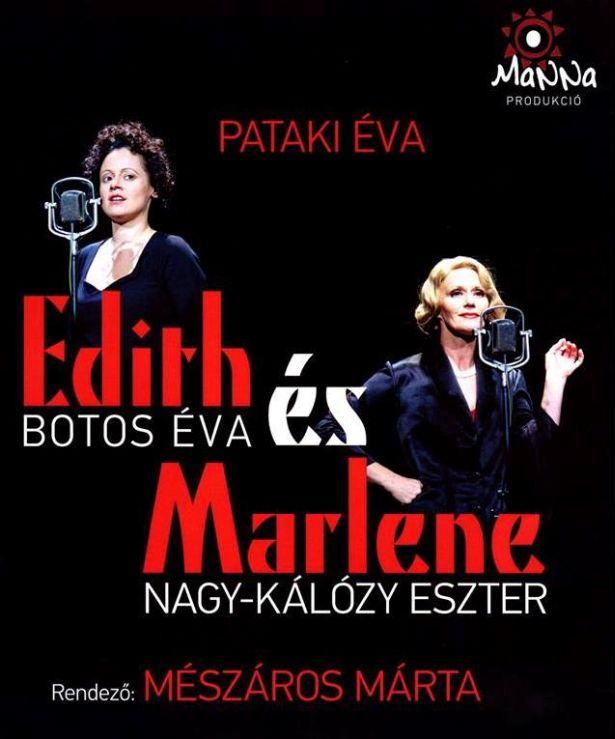 Edith és Marlene – Botos Éva és Nagy-Kálózy Eszter főszereplésével
