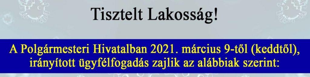 A Polgármesteri Hivatalban 2019. március 9-től irányított ügyfélfogadás zajlik.